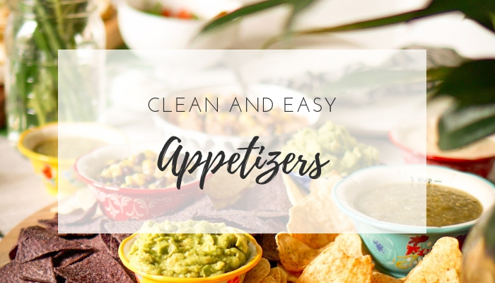 Clean and Easy Appetizers for Memorial Day | Higher Level Living Blog