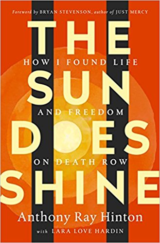 The sun does shine book cover by Anthony Ray Hinton