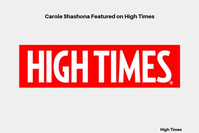 Carole Shashona Featured on High Times (2).png