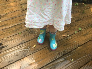 New grill buddy said that she needed her rain boots out on the wet deck. Yes, ma'am.