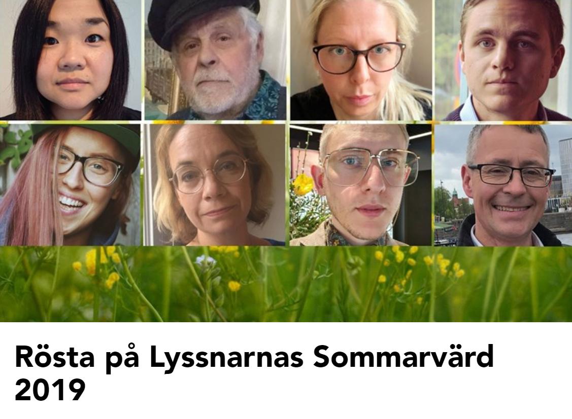 One of 8 finalists for Lyssnarnas Sommarvärd 2019, Sommar i P