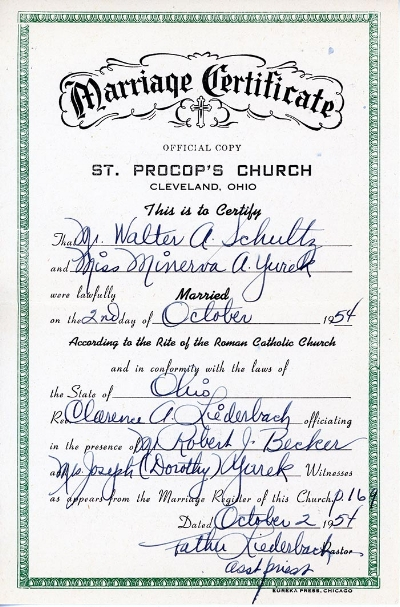 Marriage certificate of Walter A. Schultz and Minerva A. Yurek. October 2nd 1954. Personal collection of Owen M. McCafferty II ©2018