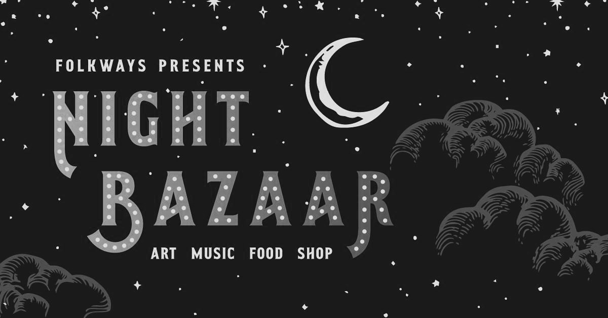 Folkway's Night Bazaar - We will be setting up our pop up shop at this event, as well as selling used bikes.