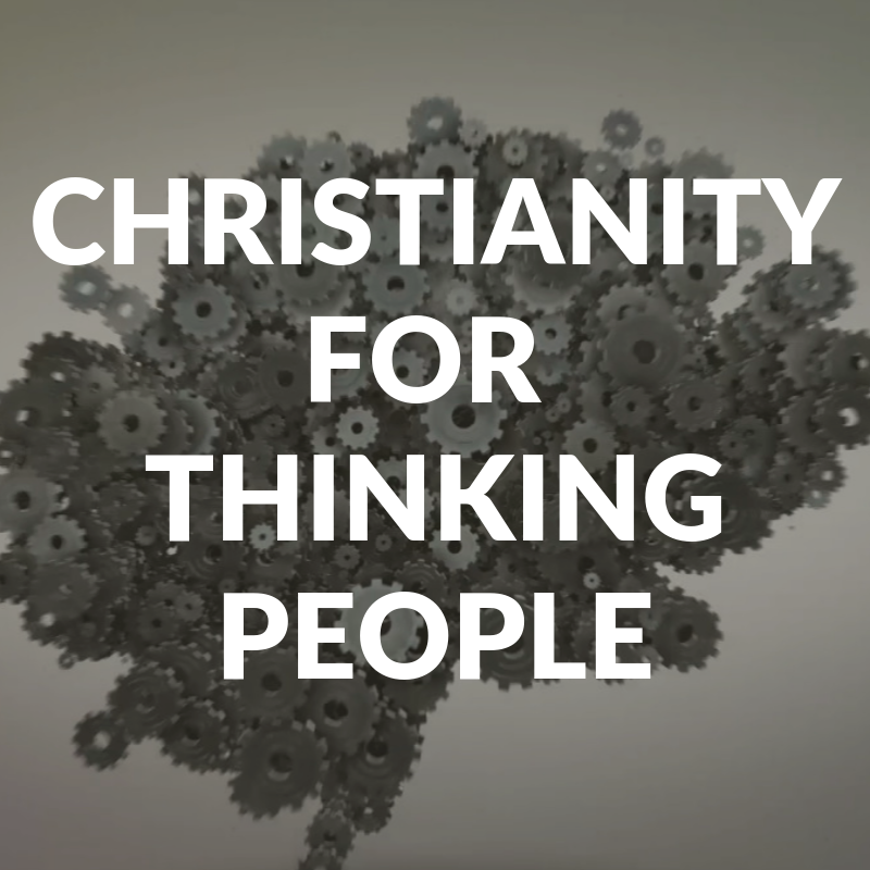 Christianity for thinking people.png