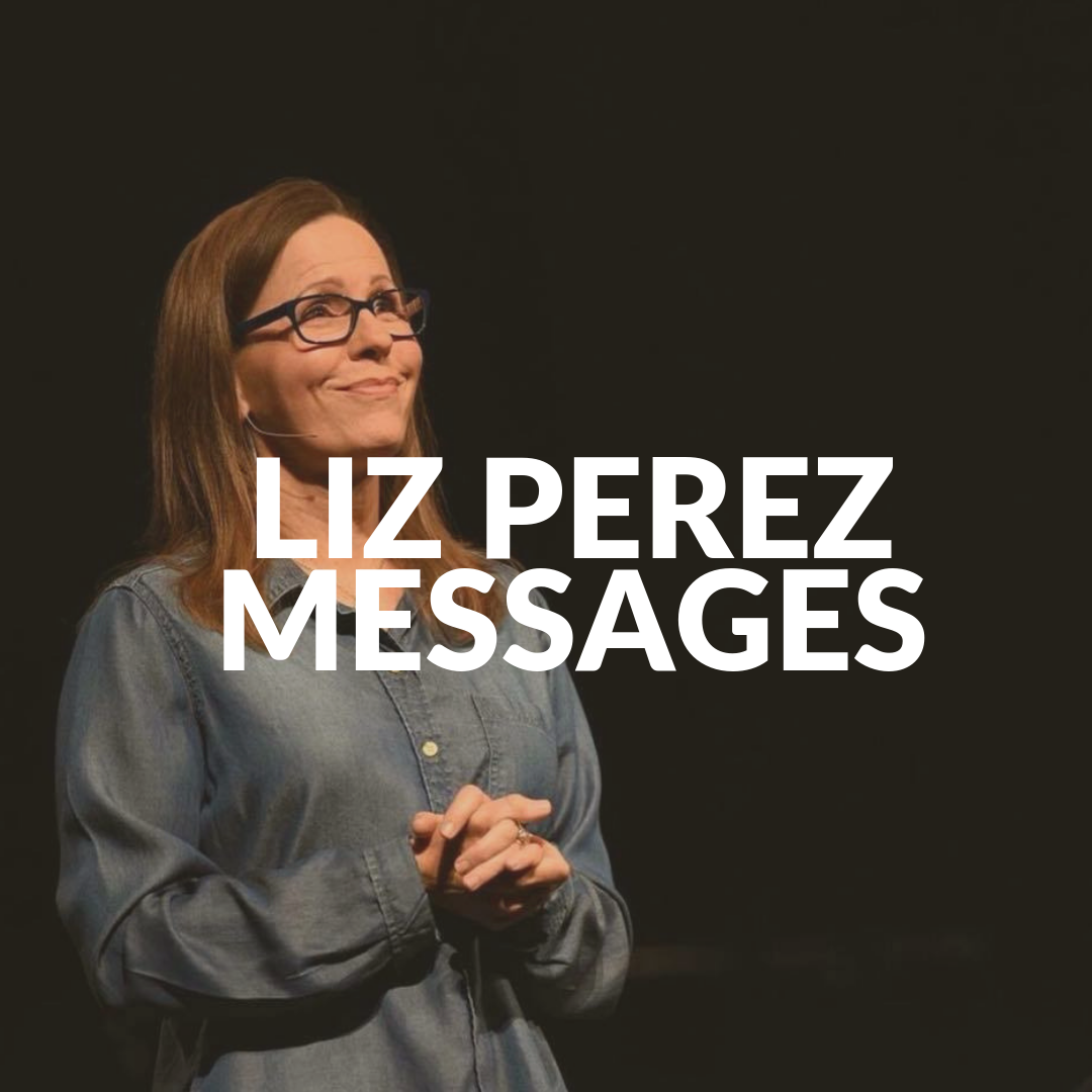 Liz PEREZMESSAGES.png