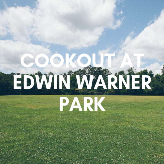 Cookout at Edwin warner park.png