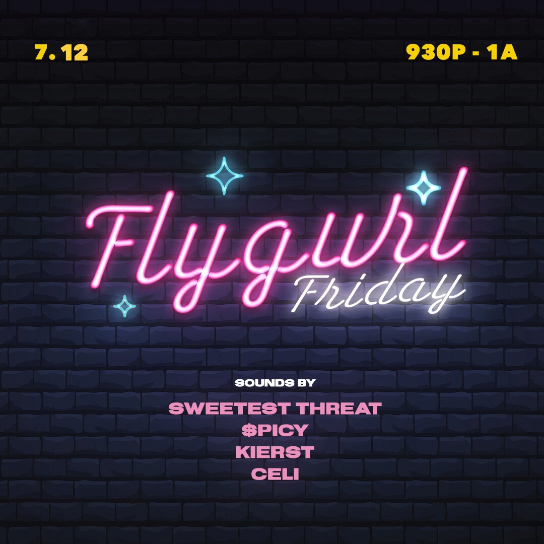 July 12:Fly Gurl FridayBenefit Party -