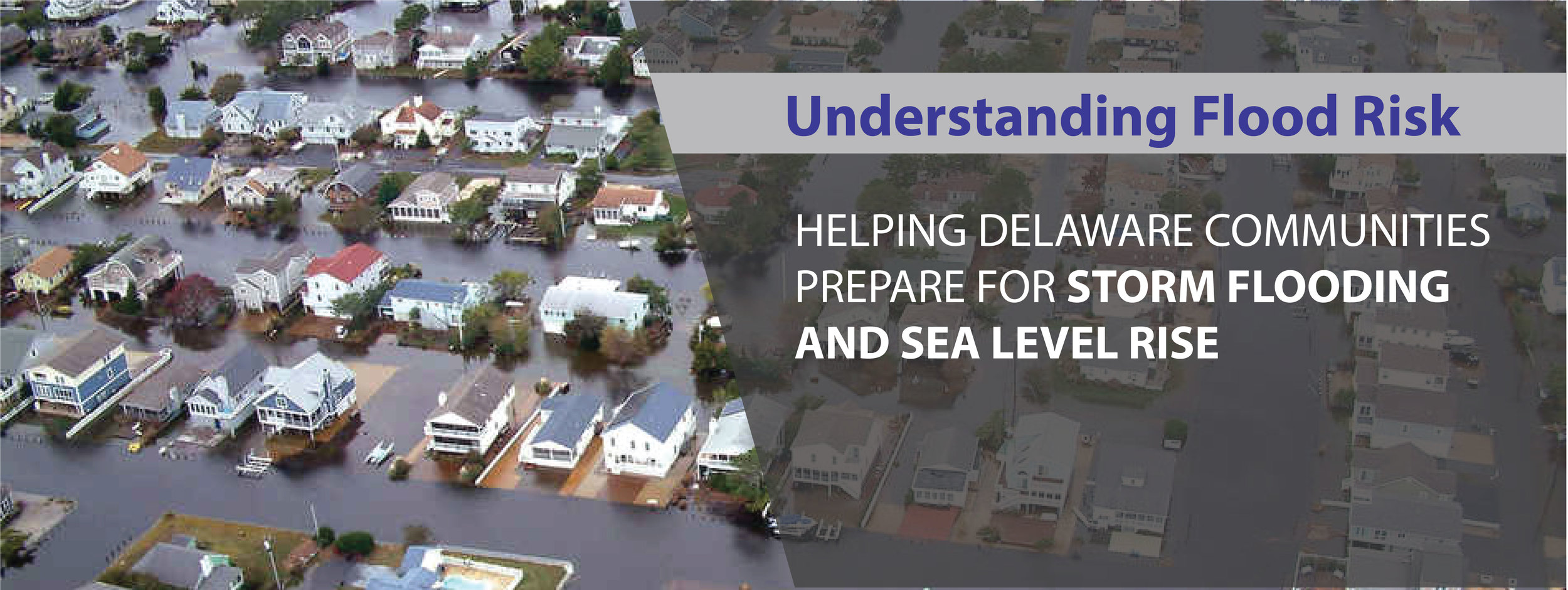 Understanding Flood Risk: Helping Delaware Communities Prepare for Storm Flooding and Sea Level Rise