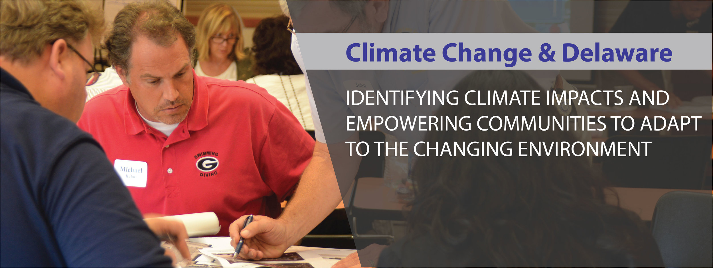 Climate Change & Delaware: Identifying climate impacts and empowering communities to adapt to the changing environment.