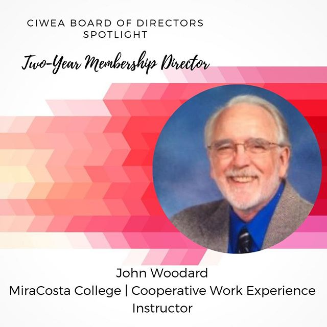 "John has been an educator for 50 years. Thirty-six of those years were teaching biology and chemistry at the high school level. His passion for providing internships, connecting academia to the ""real world of work,"" began almost 30 years ago. As a Cooperative Work Experience Instructor at MiraCosta College in Oceanside, he especially enjoys providing students with instruction and career exploration opportunities to successfully complete a hands on experience in the workplace. John has been an active CIWEA member for over 10 years having served on the Board of Directors as the Hyink Scholarship Chair and as a 2 year College Membership and Development Director. He continues to be a mentor to members new to the field of Cooperative Work Experience. John is a proud recipient of the 2017 CIWEA H. Sanford (Sandy) Gum Service Award. He also serves on the Executive Board of the North San Diego County Education COMPACT which is a non-profit organization to serve at risk youth.  He has a Bachelor Degree in Biology from San Diego State University and a Masters of Science Degree in Computers and Education from National University.  #CIWEA #MiraCostaCollege"