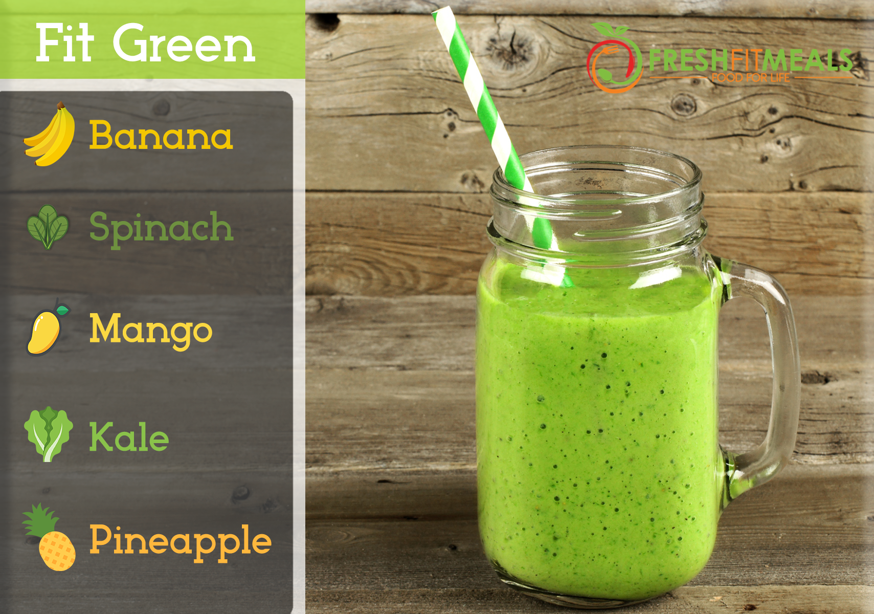 Spinach, kale, mango, banana, and pineapple.
