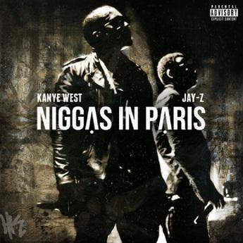 Jay-Z-Ft.-Kanye-West-Niggas-In-Paris.jpg