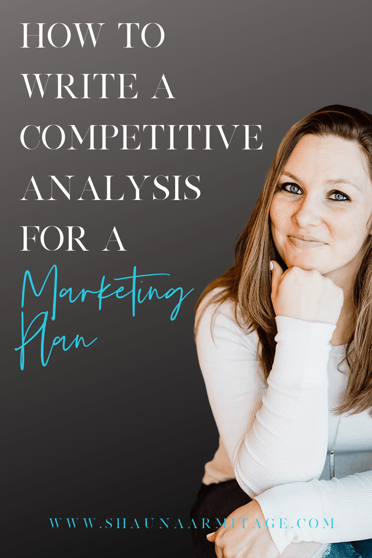 How To Write A Competitive Analysis For A Marketing Plan — Shauna