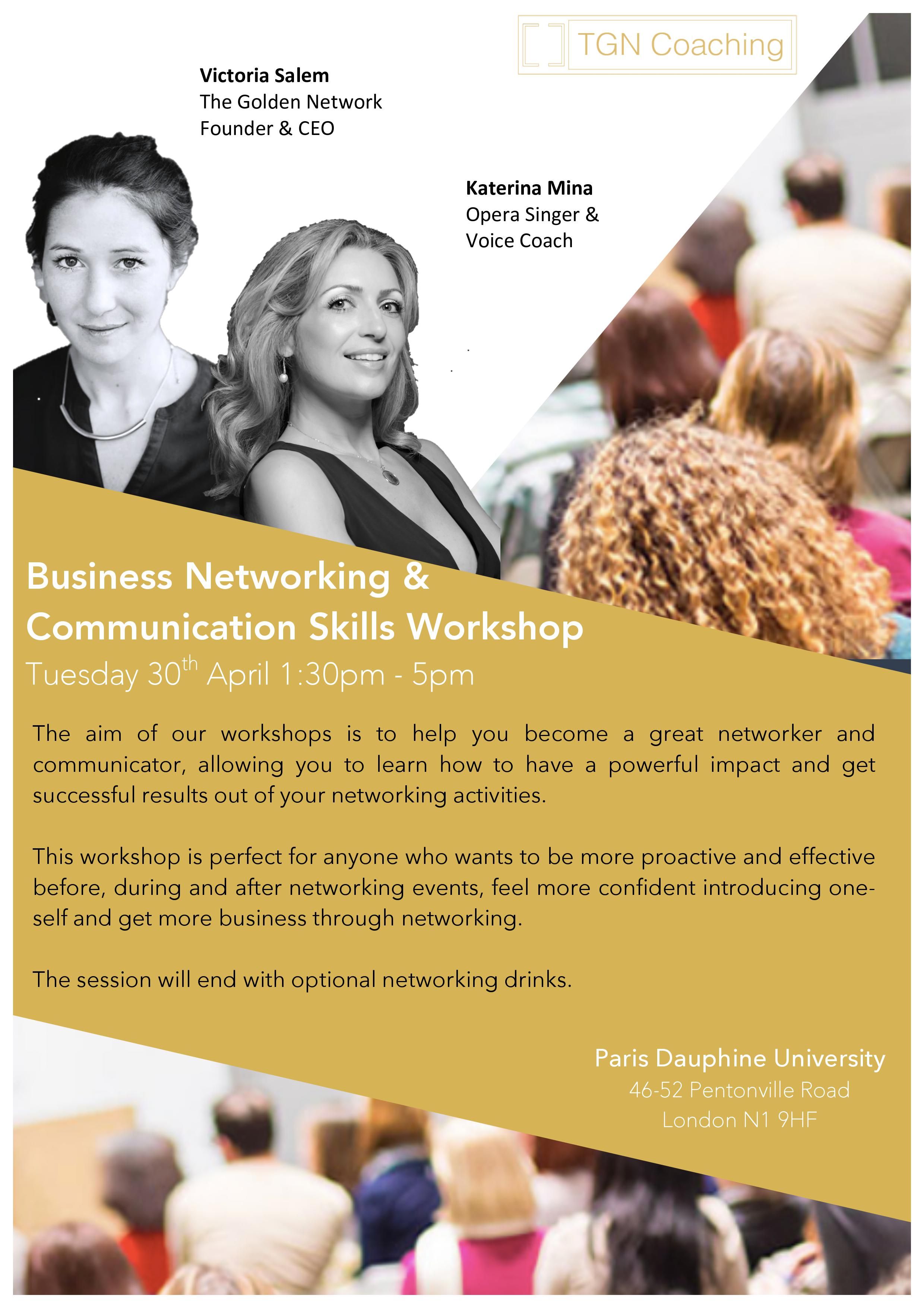 The Golden Network, Business Workshop, 30 April 2019 - Katerina is very excited to be coaching during the launch of The Golden Network's Business Coaching Sessions & Workshops, together with the Founder/CEO of The Golden Network and Entrepreneur, Victoria Salem.The Business Networking & Communications Skills Workshop will take place at the Paris Dauphine University in London.Katerina will be focusing on voice production and phonation, introducing specific breathing techniques and vocal exercises in relation to speech therapy, to help you present yourself in public using the natural tone of your voice, projected with certain confidence and charm.
