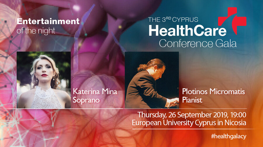 The 3rd Cyprus HealthCare Conference Gala, 26 September 2019 - Katerina performs with pianist Plotinos Micromatis at the 3rd HealthCare Conference Gala at the European University in Nicosia. Organised by IMH, the event features Keynote Speaker from Belgium, Healthcare Futurist & Delight Thinker, Prof. Dr. Koen Kas.