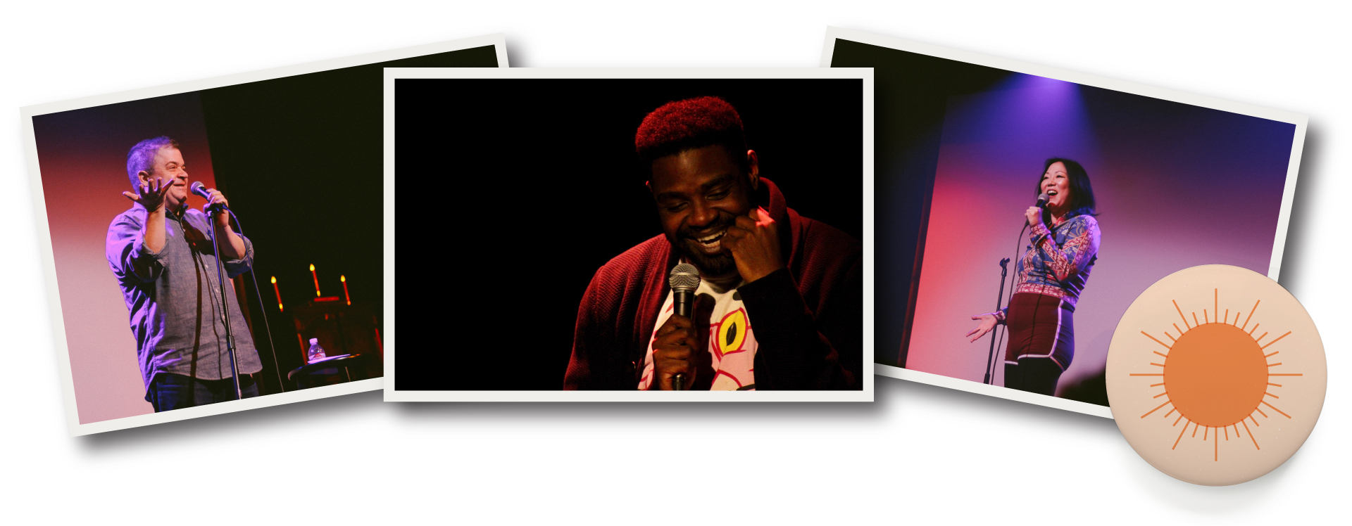 From Left to Right: Patton Oswalt, Ron Funches, Margaret Cho.