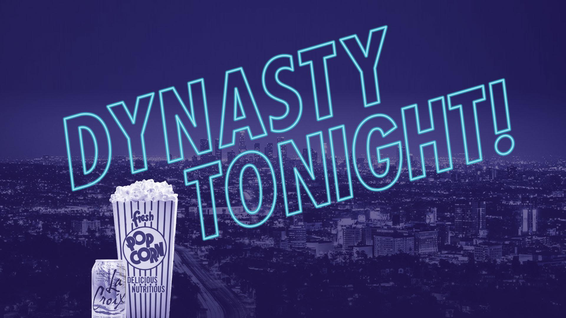 dynasty_tonight_generic.jpeg