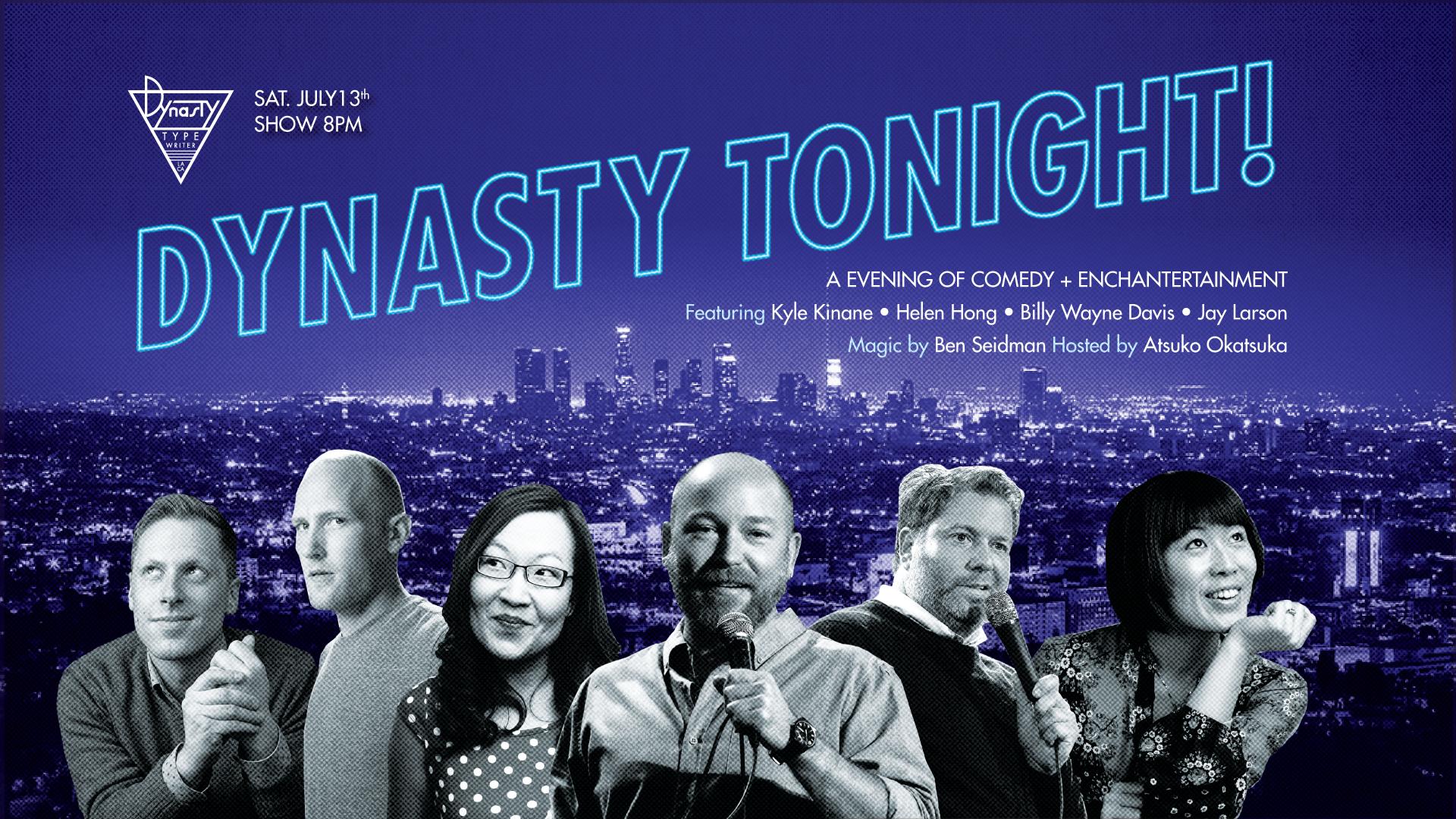 07.13-Dynasty-Tonight_bn.jpg