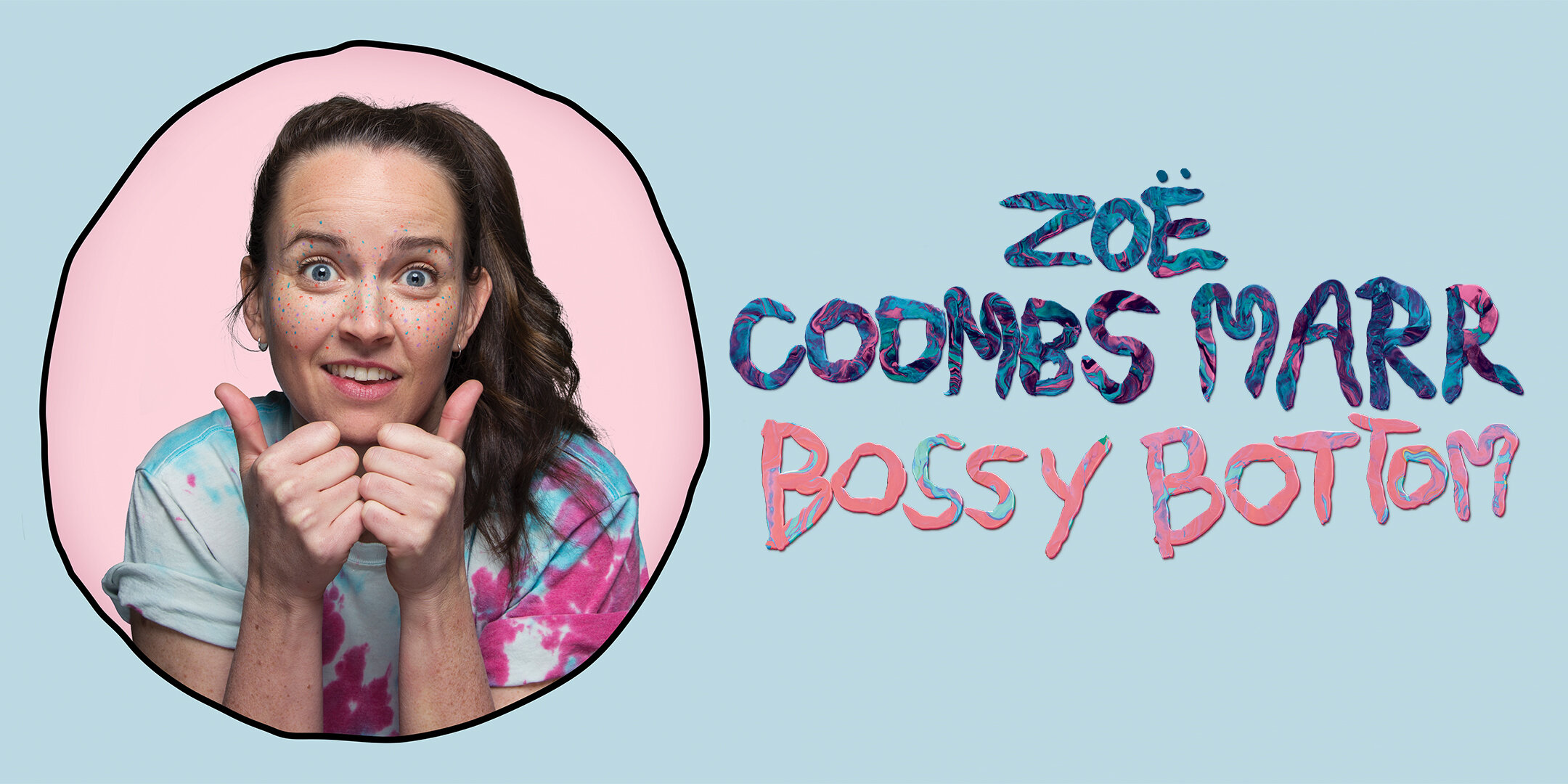 Hannah Gadsby presents ZOË COOMBS MARR – BOSSY BOTTOM — Dynasty ...