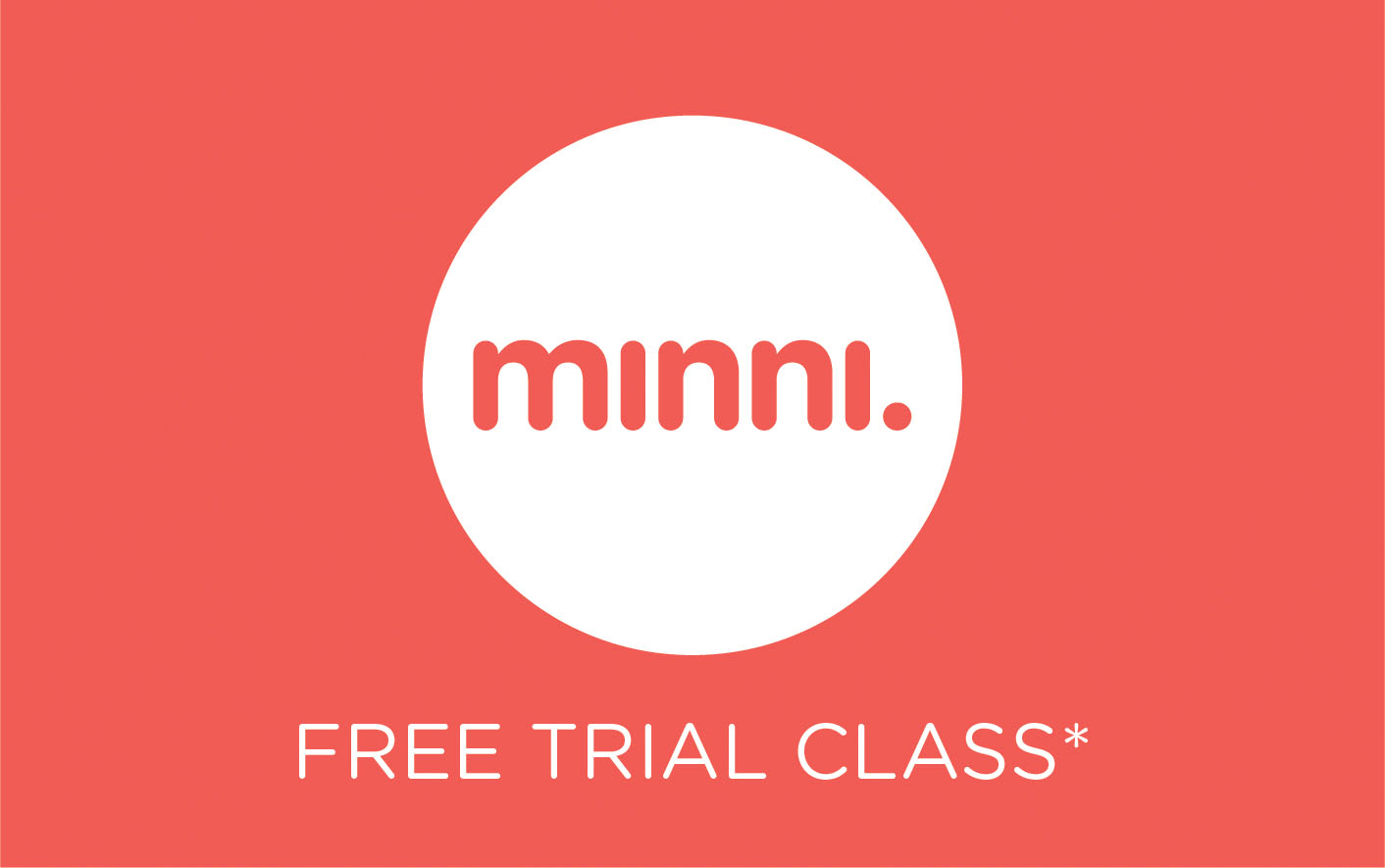 New to Minni? Try a class for free.
