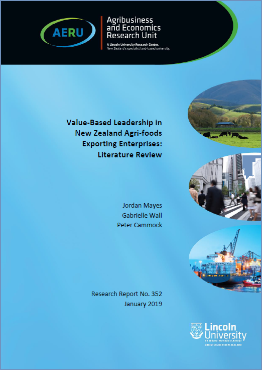 Report 4: Value-Based Leadership in New Zealand Agri-foods Exporting Enterprises - Literature Review