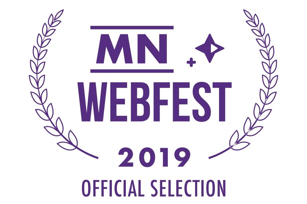 Officially Selected for Minnesota WebFest - LEARN MORE