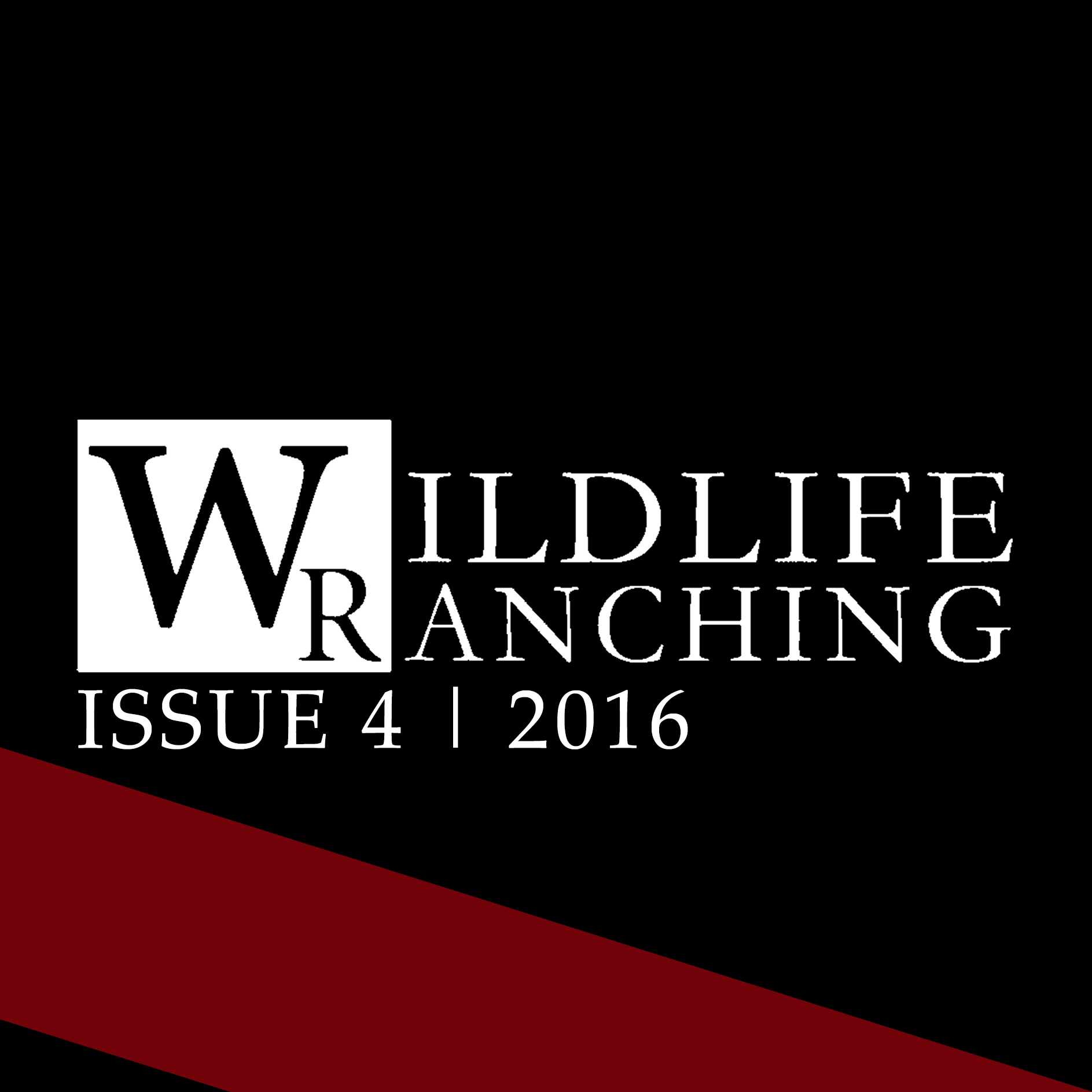 Wildlife Ranching Issue 4 | 2016