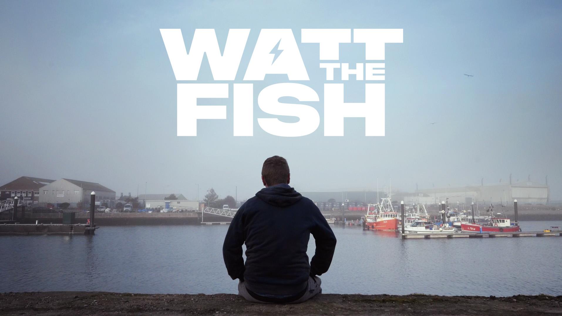 WATT_THE_FISH_V2.jpg