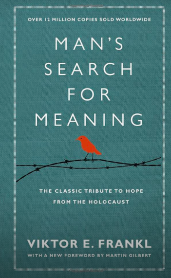 Man's Search For Meaningby Viktor E. Frankl -