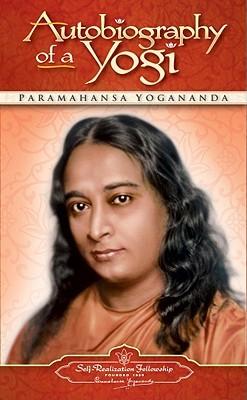 Autobiography of a Yogiby Paramahansa Yogananda -