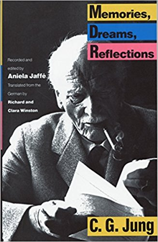 Memories, Dreams, Reflections    by C. G. Jung and Aniela Jaffe.