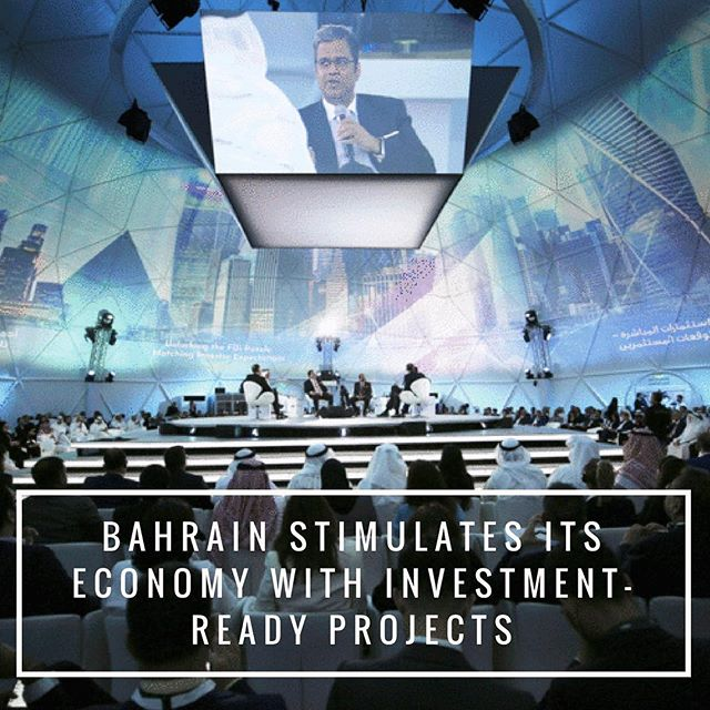 Bahrain stimulates its economy with investment-ready projects (link in bio)
