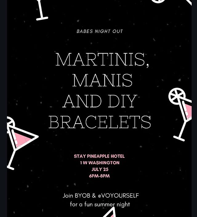Stop by after work with your girlfriends! Have a martini, get some free nail art & make a bracelet with @voyourself 💓💓💓💓💓