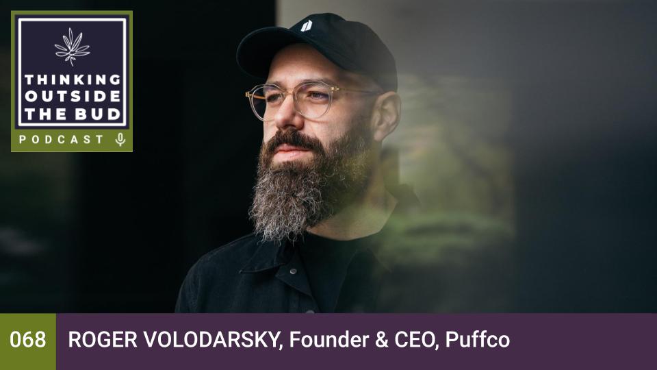 Thinking Outside The Bud - Roger Volodarsky