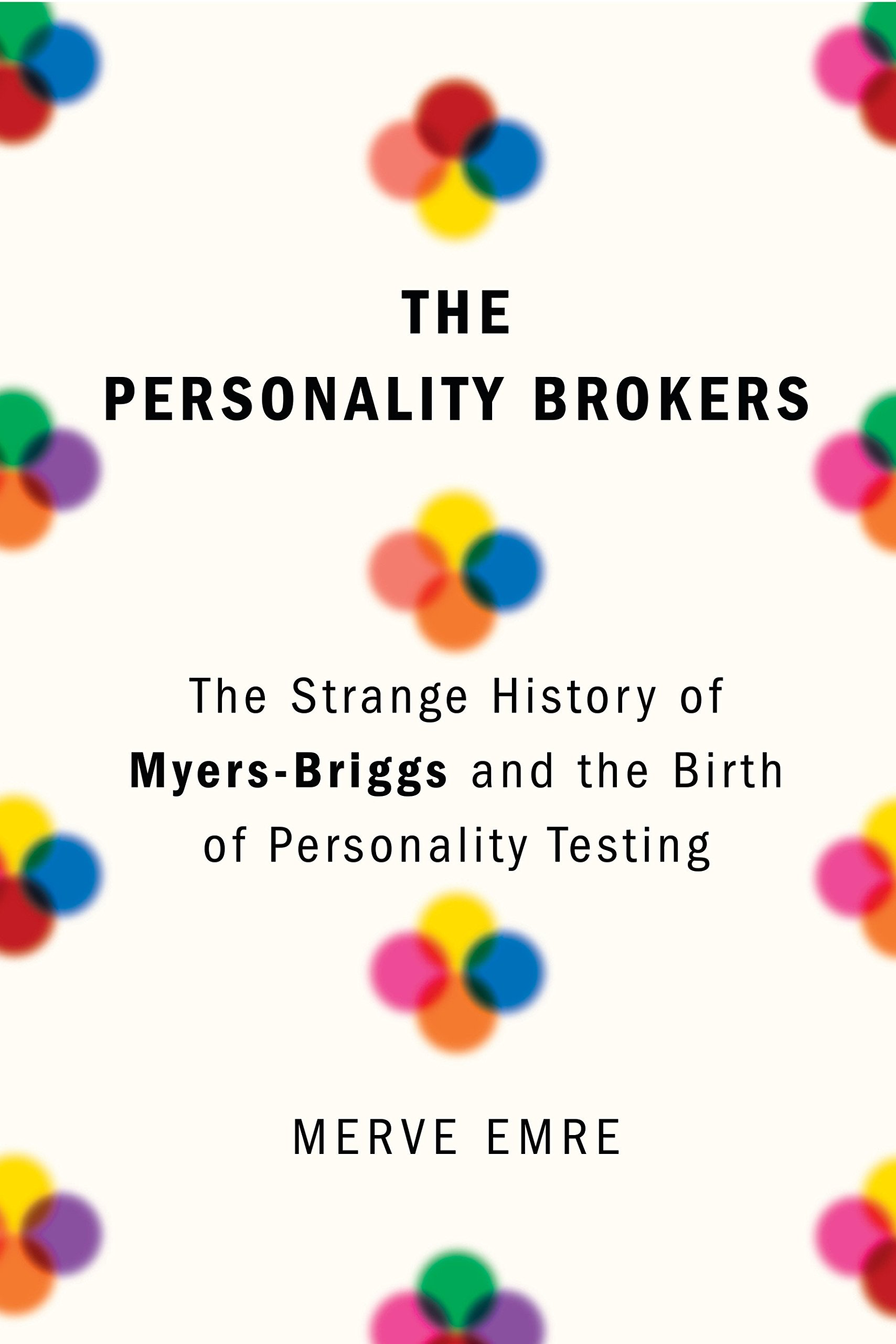 The Personality Brokers by Merve Emre - When Jen offered to write a book review on Personality Brokers, I was instantly intrigued. I've always been interested in Myers-Briggs tests and the different personalities as I find them to be much more accurate and in-depth than zodiac personalities. For the record, I'm an INTP and Jen is an INTJ. There's a reason why we're friends.