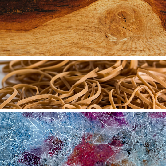 Mediums - Wood, Rubber Bands, Chemicals