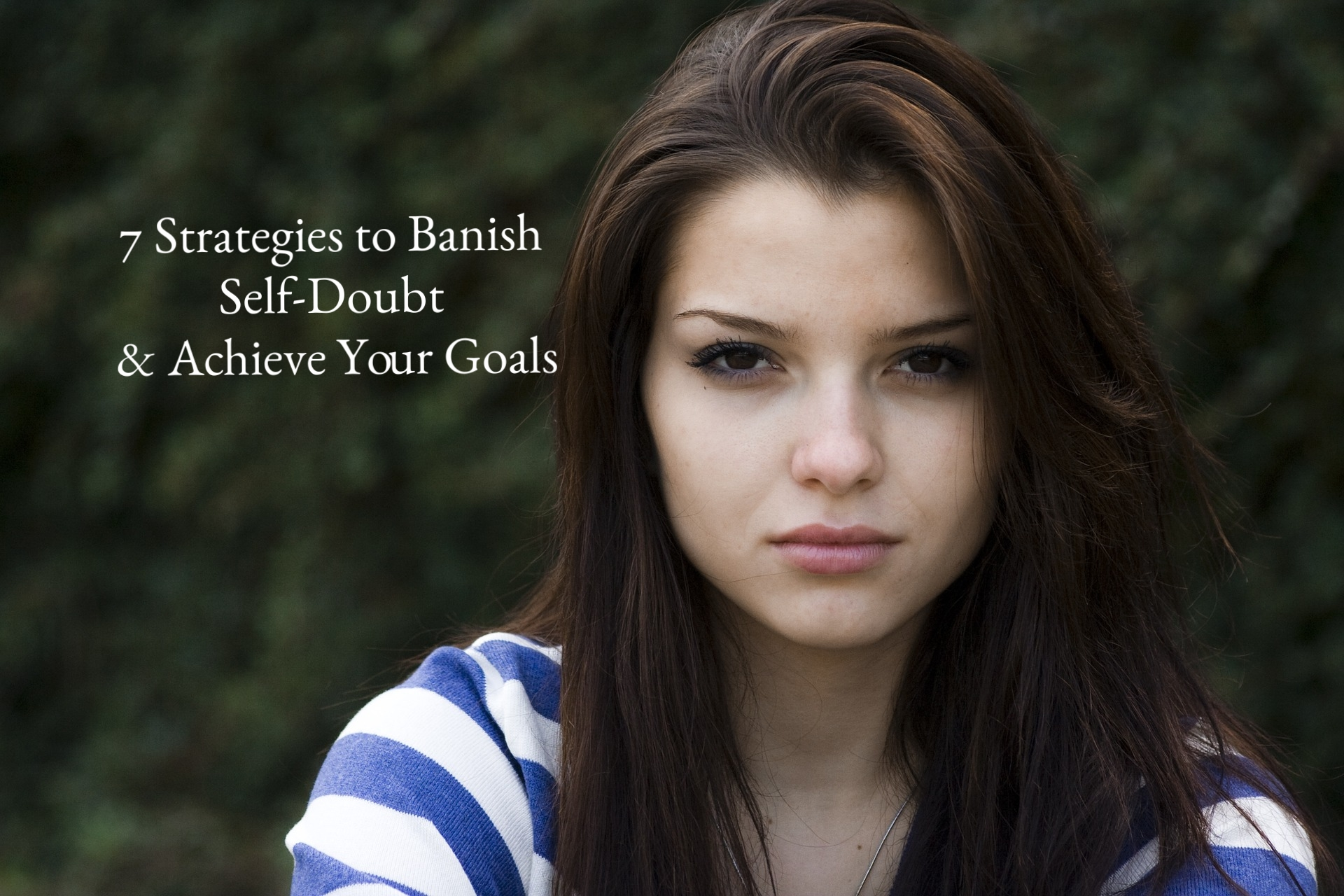 Powerful Strategies to Shut Out Self Doubt