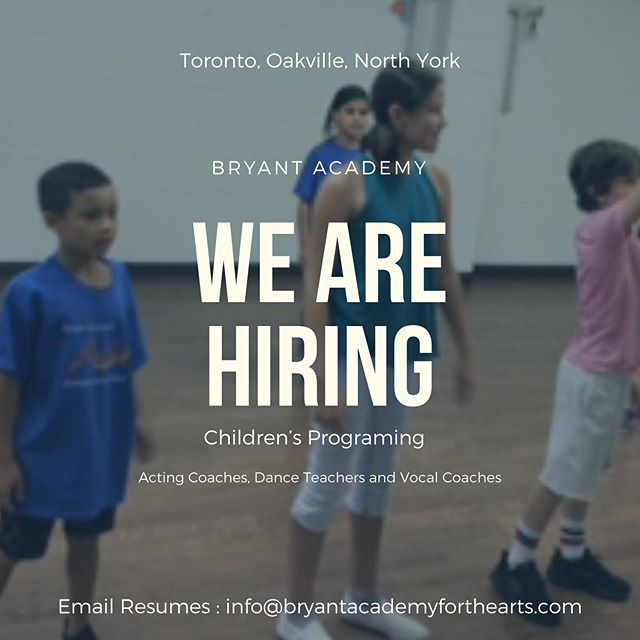 We are looking to expand our roaster of amazing teachers. Do you love working with children? Are you a Professional Artist? Do you specialize in Acting, Dance or Music? Send us your resume. #musicaltheatre #toronto #torontoactor #happiness #oakville #bryantacademy #childrensprogram #actingforkids #actingjobs