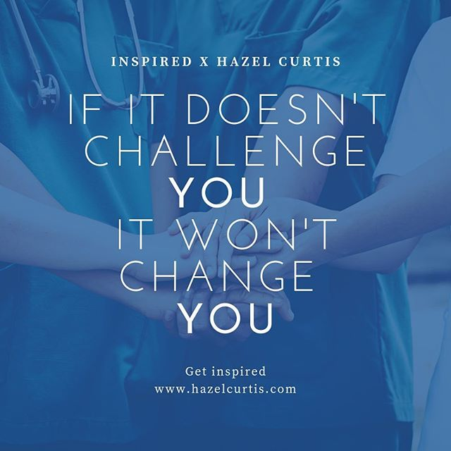 If it doesn't challenge you it won't change you. What are your biggest challenges? How do you want to grow in your career? A challenge keeps momentum and often times is very rewarding. . . . . . . . . . #inspiredbyhazel #inspired #challenges #lifelessons #careerhelp #mentoring #retirementplanning #retirement #publicspeaker #mastermind #freecourse #author #nursing #nurselife #lessonsofthecards #selfhelp #education #publicspeaker #bookclub #summerreading #careeradvice #careerbuilding #personalization #passionpurposepower #lessons #lifelessons #knowledge #blog