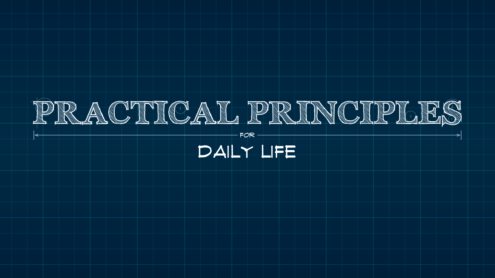 Practical Principles for Daily Life.jpg