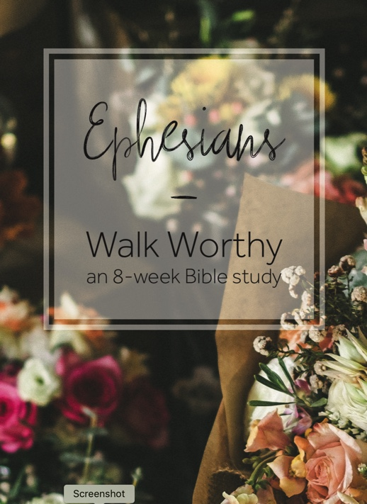 Download the FREE Women's Bible Study on Ephesians