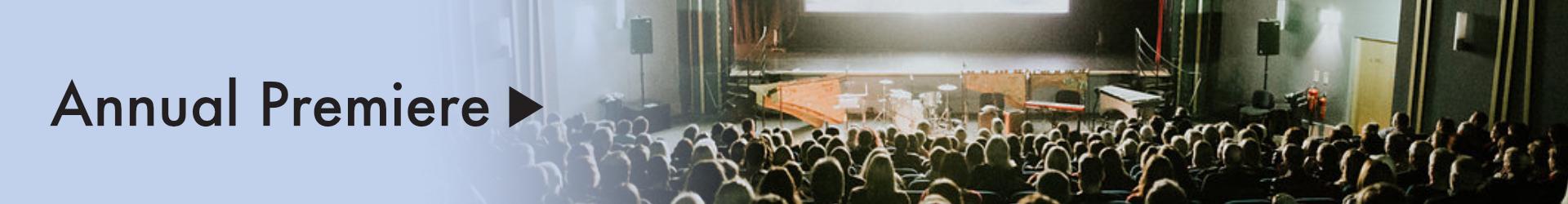 5. Annual Premiere.jpg