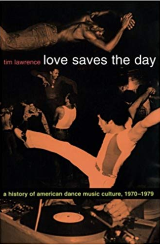 Tim Lawrence - Love Saves the Day