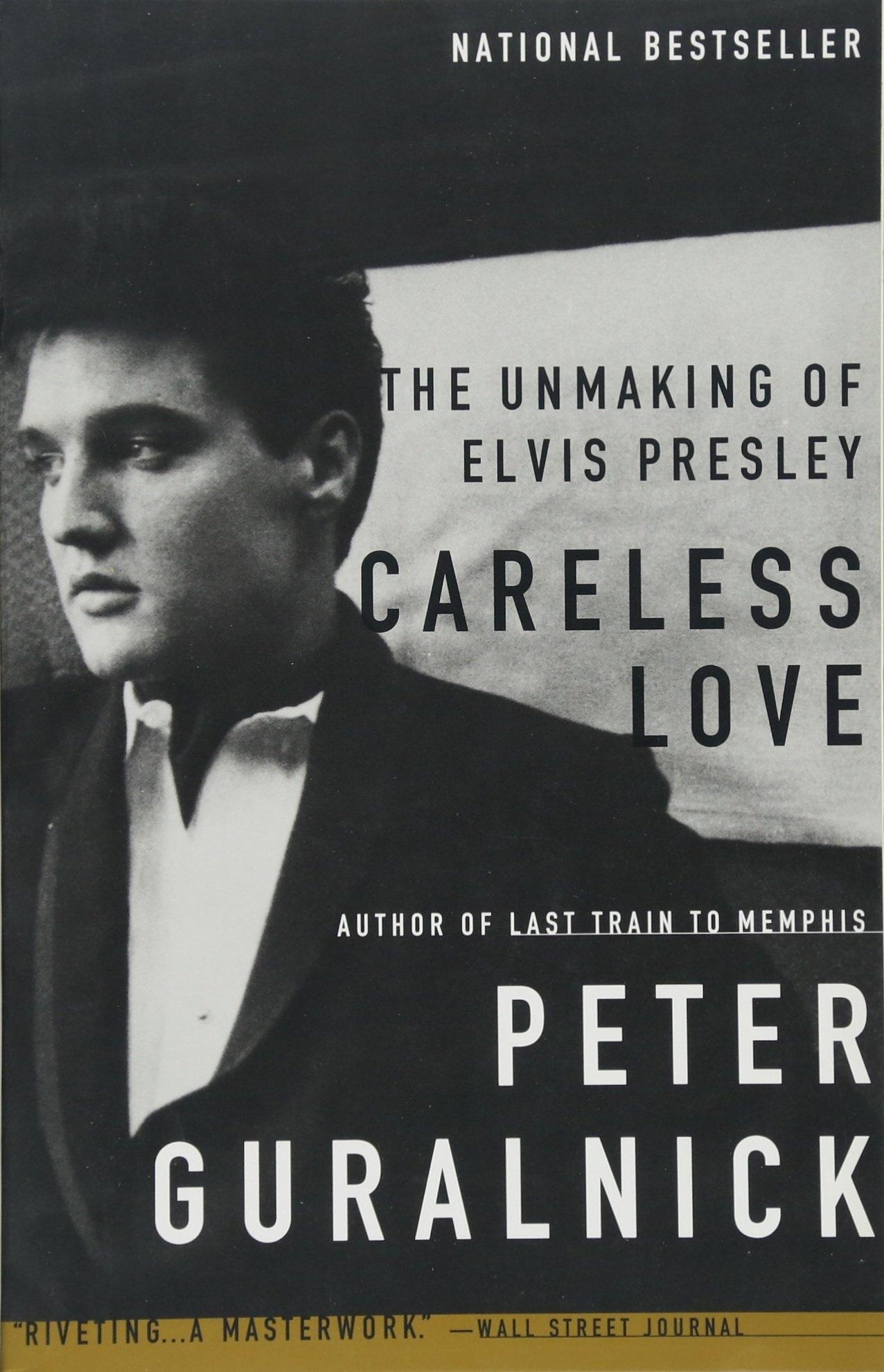 Peter Guralnick - Careless Love