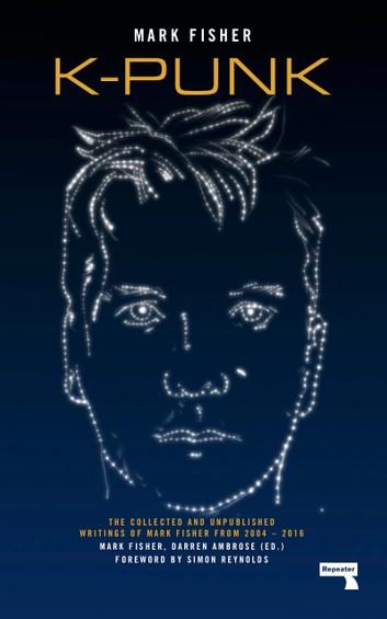 Mark Fisher - K-Punk