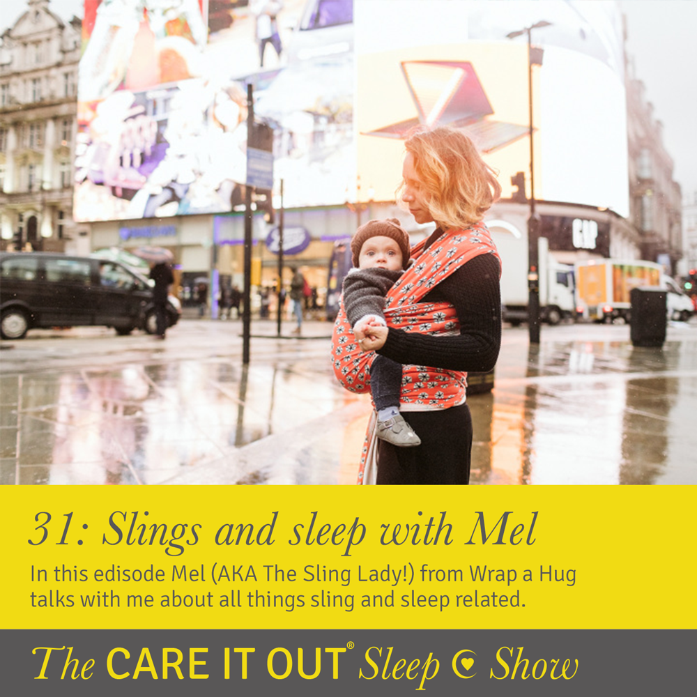 Episode 31: Slings and sleep with Mel AKA The Sling Lady