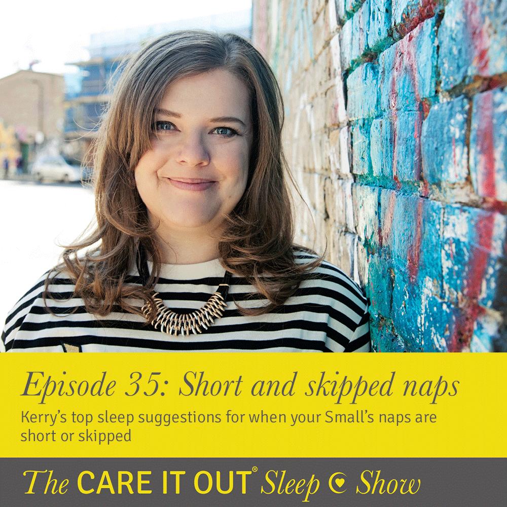 Episode 35: Short and skipped naps