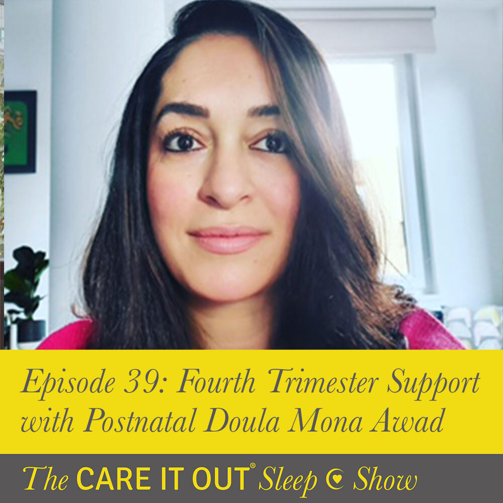 Episode 39: Fourth Trimester Support With Postnatal Doula Mona Awad