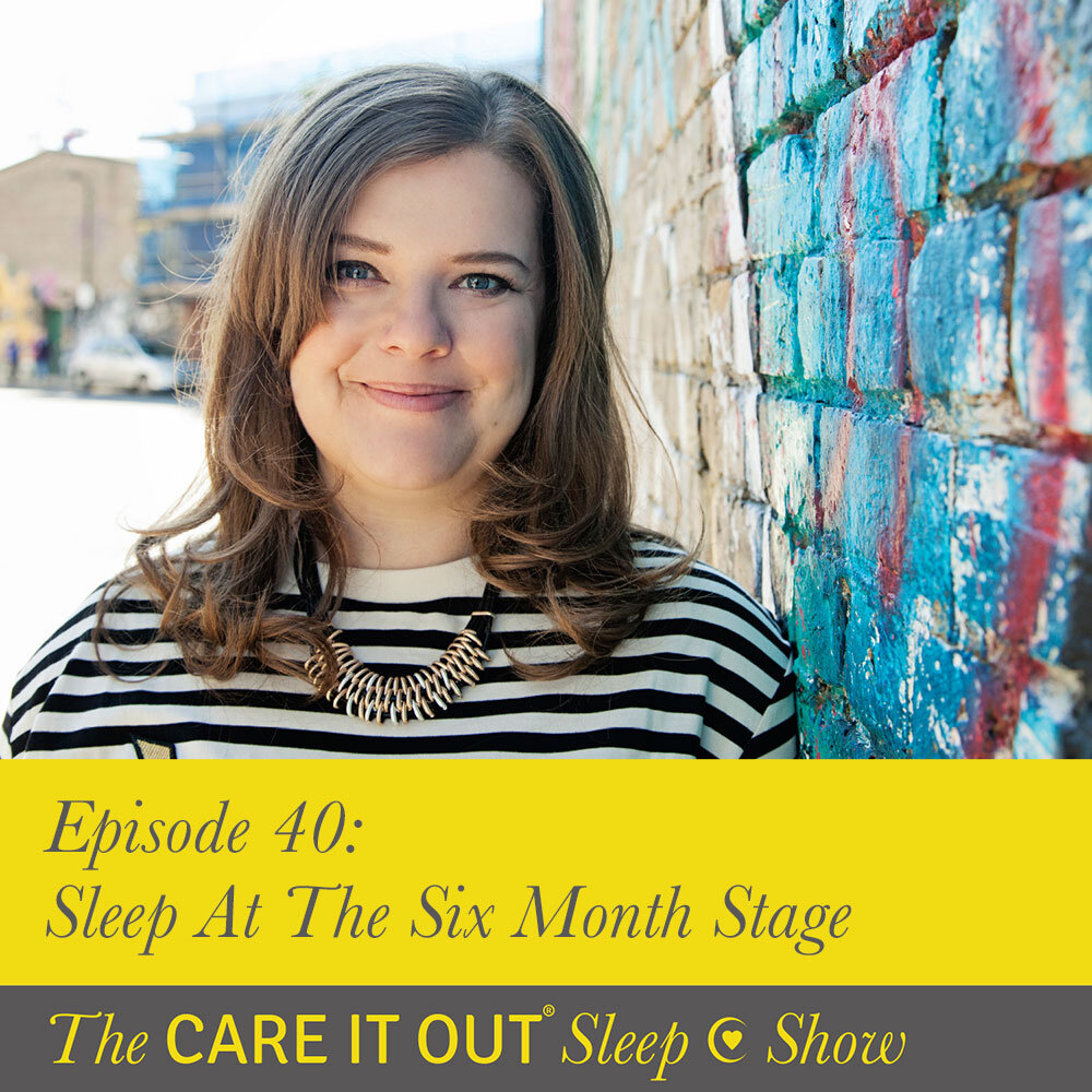 Episode 40: Sleep at The Six Month Stage