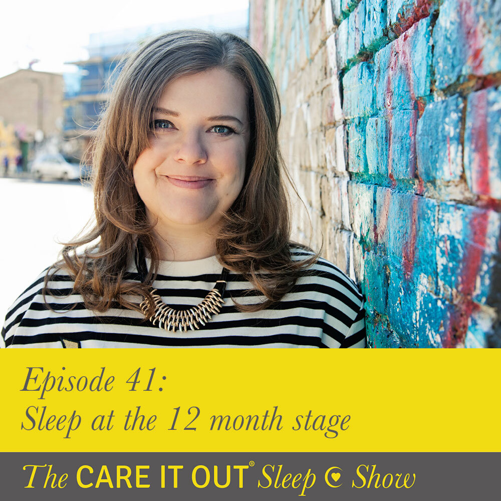Episode 41: Sleep At The 12 Month Stage